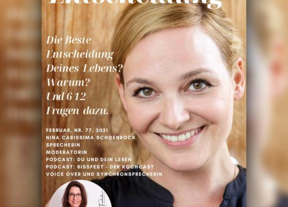 Interview mit Nina-Carissima Schönrock, Entscheidungen treffen, Michaela Forthuber, Entscheidungsarchitektin